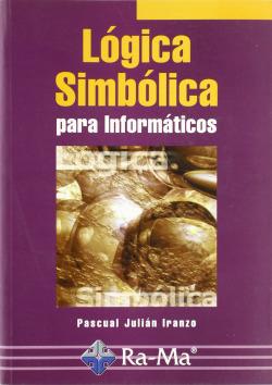 LOGICA SIMBOLICA PARA INFORMATICOS