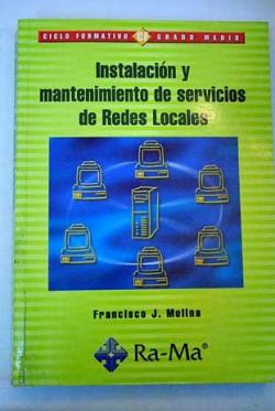 (GM).INST.Y MANT.SERVICIOS REDES LOCALES