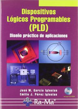 DISPOSITIVOS LOGICOS PROGRAMABLES (PLD) (+CD)