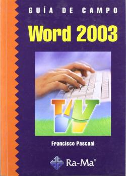 WORD 2003.(GUIA DE CAMPO)