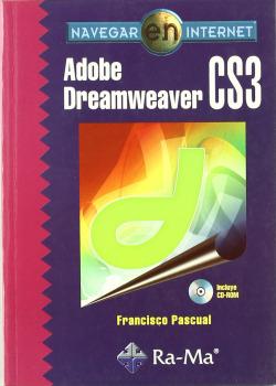ADOBE DREAMWEAVER CS3 (+CD).(NAVEGAR INTERNET)