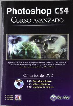 PHOTOSHOP CS4: CURSO AVANZADO (+DVD)