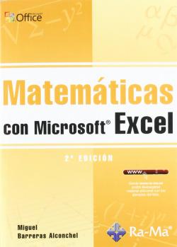 MATEMATICAS CON MICROSOFT EXCEL (2ª EDICION - 2010)
