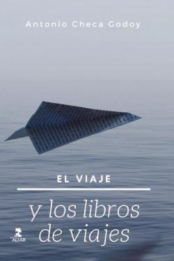 EL VIAJE Y LOS LIBROS DE VIAJE