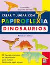 Crear y jugar con papiroflexia. dinosaurios. primer nivel