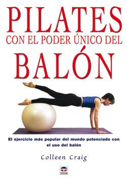 Pilates con el poder unico del balon