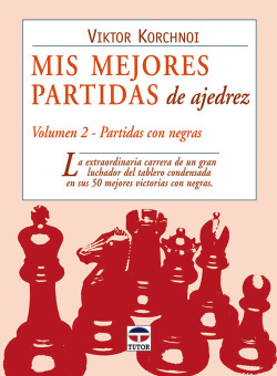 (Vol.II).Mis mejores partidas de ajedrez