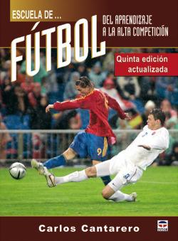 Escuela de futbol. del aprendizaje a la alta competicion