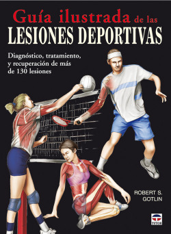 Guia ilustrada de las lesiones deportivas