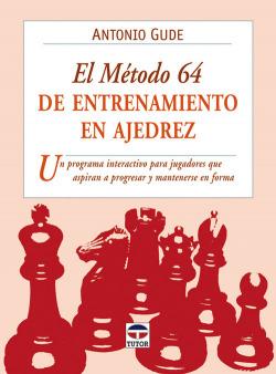 El metodo 64 de entrenamiento en ajedrez