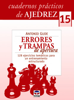 15.Cuadernos prácticos de ajedrez.Errores y trampas de apertura