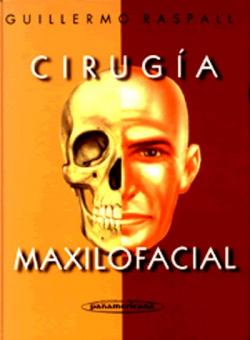 CIRUGÍA MAXILOFACIAL. PATOLOGÍA QUIRÚRGICA DE LA CARA, BOCA, CABEZA Y CUELLO