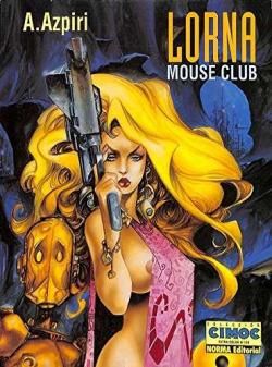 Lorna, 2 Mouse Club