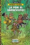 Jerónimo Puchero: A Por El Imprevisto