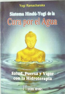 SISTEMA HINDU-YOGUI DE LA CURA POR EL AGUA