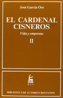 El Cardenal Cisneros.Vida y empresas.II