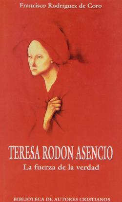 Teresa Rodón Asencio.La fuerza de la verdad