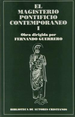 El magisterio pontificio contemporáneo.I