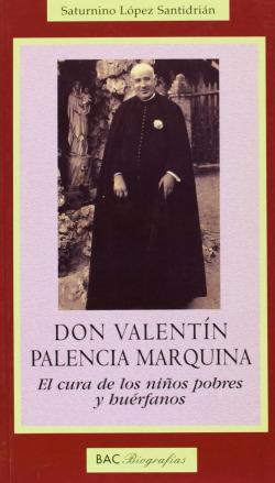 Don valentín palencia marquina