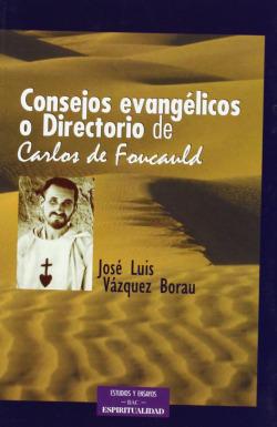 Consejos evangélicos o Directorio de Carlos de Foucauld