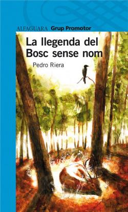 La llegenda del bosc sense nom