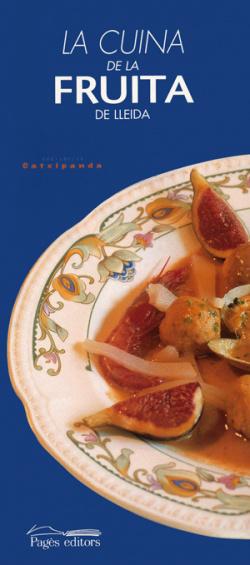La cuina de la fruita de Lleida