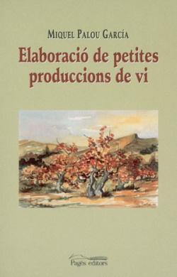Elaboracio de petites produccions de vi