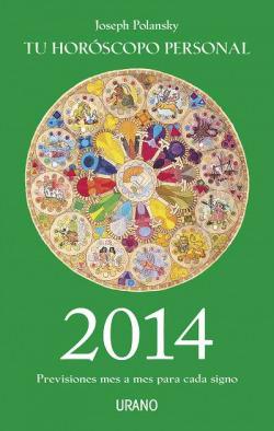 Tu horoscopo personal:previsiones mes a mes 2014