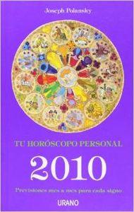 Tu horóscopo personal 2010