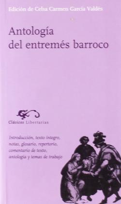 ANTOLOGÍA DEL ENTREMÈS BARROCO
