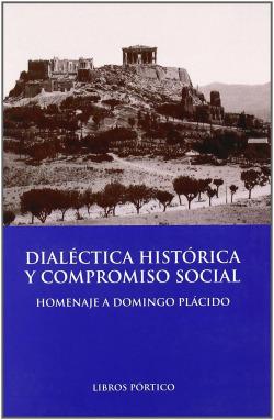 Dialéctica histórica y compromiso social