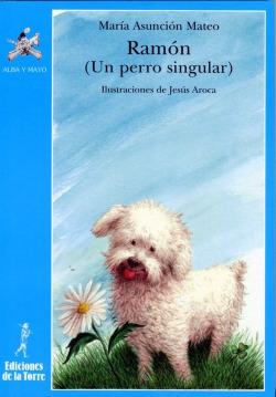 Ramon: Un Perro Singular