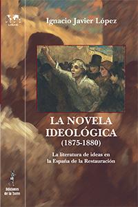 Novela Ideologica (1875-1880) , La.