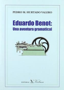 EDUARDO BENOT: UNA AVENTURA