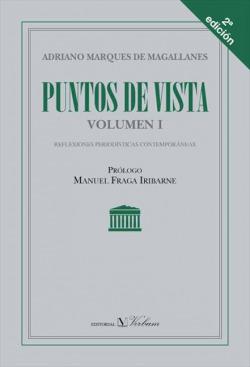 PUNTOS DE VISTA I. REFLEXIONES PERIODÍSTICAS CONTEMPORÁNEAS