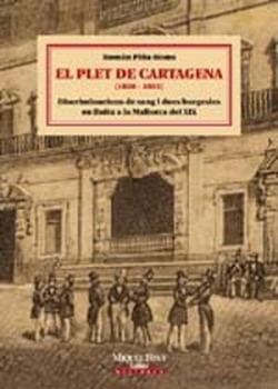EL PLET DE CARTAGENA (1850-1855)