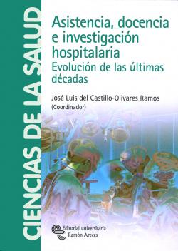 Asistencia, docencia e investigación hospitalaria