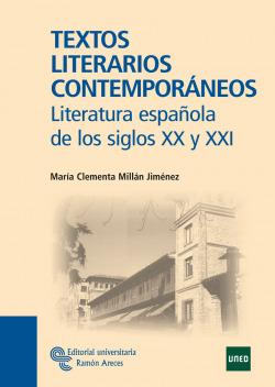 Textos literários contemporáneos:literatura española XX-XXI