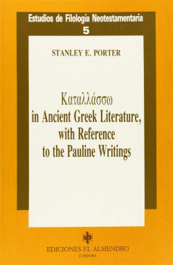 Katallassô In Ancient Greek Literature, With Reference To The Pauline Writings