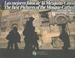 Las Mejores Fotos De La Mezquita De Córdoba