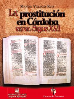 La Prostitución En Córdoba En El Siglo Xvi