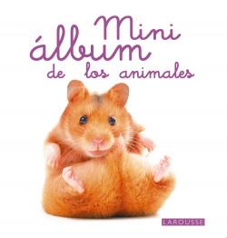 Mini Álbum Larousse de los animales