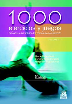 1000 ejercicios y juegos aplicados actividades corporales expresión