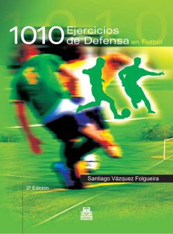 1010 ejercicios de defensa en fútbol