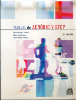 MANUAL DE AEROBIC Y STEP + CD-ROM
