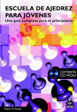 ESCUELA DE AJEDREZ PARA JOVENES +CD-ROM