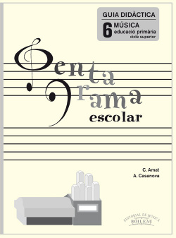 Pentagrama Escolar 6. Guia Didàctica (Català)