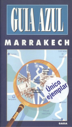 MARRAKECH. (GUIA AZUL)