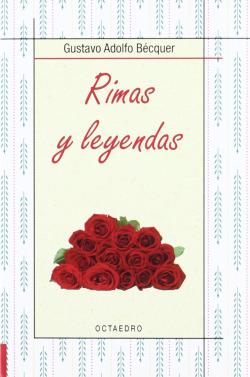 RIMAS Y LEYENDAS.(BIBLIOTECA BASICA OCTAEDRO)