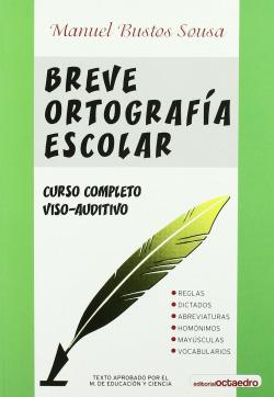 BREVE ORTOGRAFIA ESCOLAR.(REFERENCIAS)